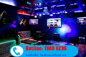 Điều kiện để kinh doanh dịch vụ karaoke mới nhất 2015