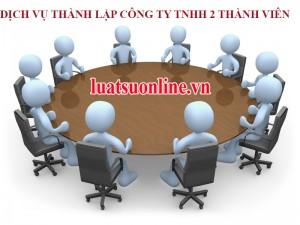 Dịch vụ thành lập công ty TNHH 2 thành viên trở lên nhanh chóng