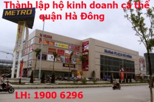 Thành lập hộ kinh doanh cá thể quận Hà Đông
