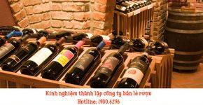 Kinh nghiệm thành lập công ty bán lẻ rượu