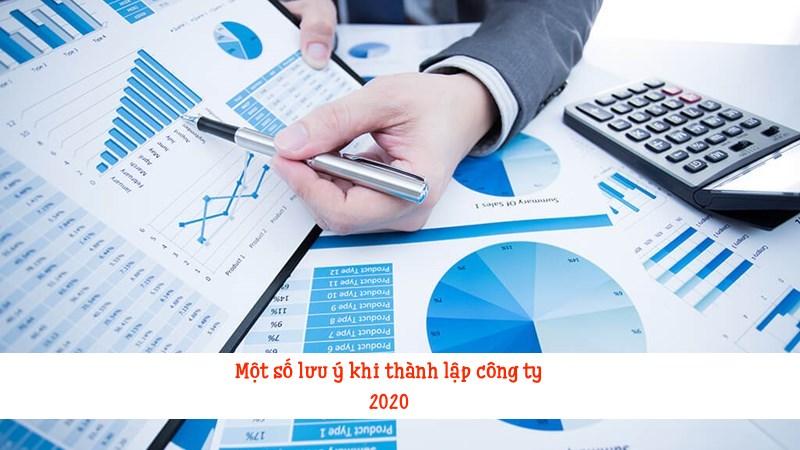 Một số lưu ý khi thành lập công ty 2020
