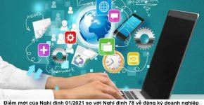 Điểm mới của Nghị định 01/2021 so với Nghị định 78 về đăng ký doanh nghiệp