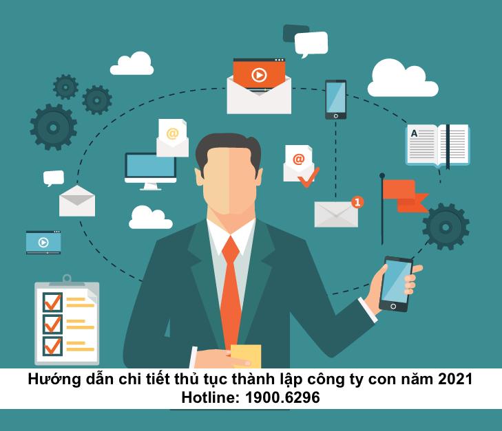Hướng dẫn chi tiết thủ tục thành lập công ty con năm 2021