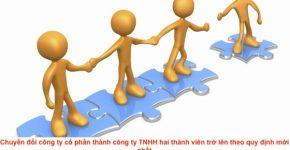 Chuyển đổi công ty cổ phần thành công ty TNHH hai thành viên trở lên theo quy định mới nhất