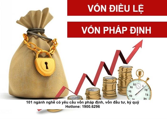 101 ngành nghề có yêu cầu vốn pháp định, vốn đầu tư, ký quỹ