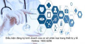 Điều kiện đăng ký kinh doanh của cơ sở phân loại trang thiết bị y tế