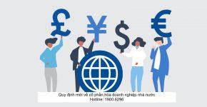 Quy định mới về cổ phần hóa doanh nghiệp nhà nước