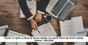 Quyền và nghĩa vụ đăng ký doanh nghiệp của người thành lập doanh nghiệp