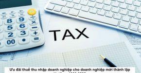 Ưu đãi thuế thu nhập doanh nghiệp cho doanh nghiệp mới thành lập